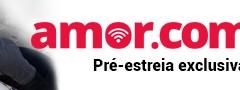 Blogueiras participam de pré-estreia do filme Amor.com, no cinema Delux