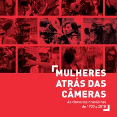 Livro apresenta a história do cinema pernambucano e brasileiro feito por mulheres